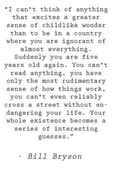 Long one of my favorite travel quotes...